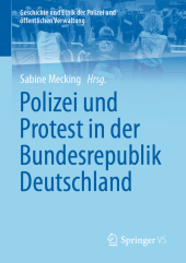 Polizei und Protest in der Bundesrepublik Deutschland