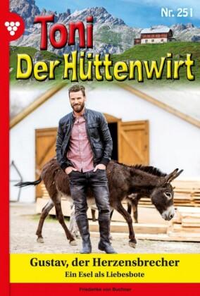 Toni der Hüttenwirt 251 - Heimatroman