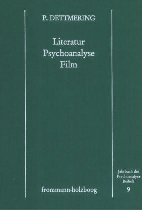 Literatur - Psychoanalyse - Film.