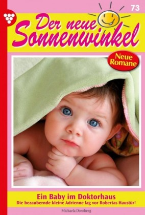 Der neue Sonnenwinkel 73 - Familienroman