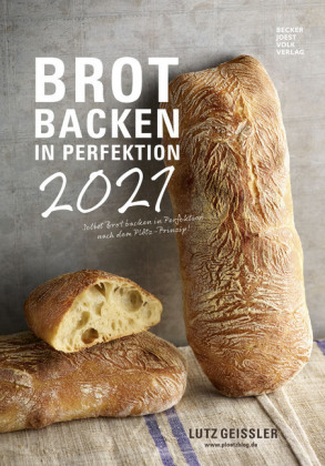 Brot backen in Perfektion 2021