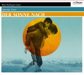Der Sonne nach, 3 Audio-CD