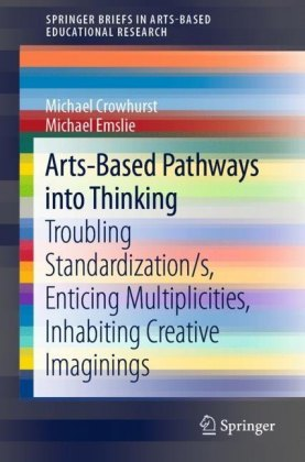 Arts-Based Pathways into Thinking