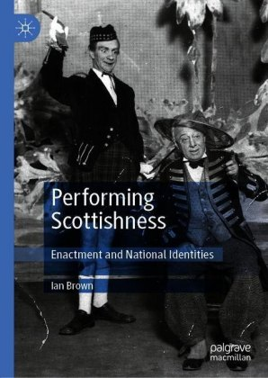 Performing Scottishness