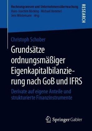 Grundsätze ordnungsmäßiger Eigenkapitalbilanzierung nach GoB und IFRS