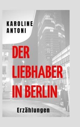 Der Liebhaber in Berlin