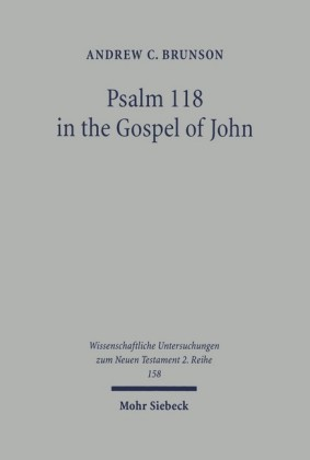 Psalm 118 in the Gospel of John