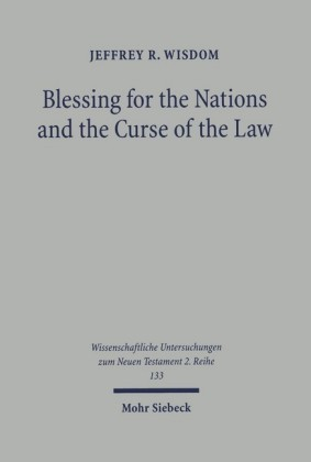 Blessing for the Nations and the Curse of the Law
