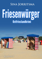 Friesenwürger. Ostfrieslandkrimi