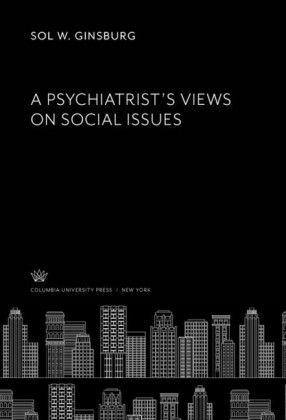 A Psychiatrist'S Views on Social Issues
