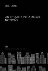 An Enquiry into Moral Notions