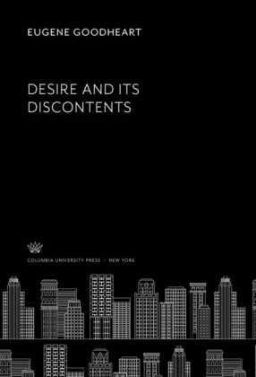 Desire and Its Discontents
