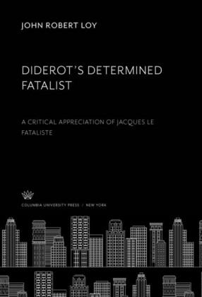 Diderot'S Determined Fatalist