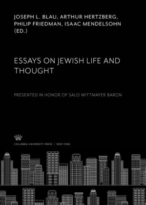 Essays on Jewish Life and Thought