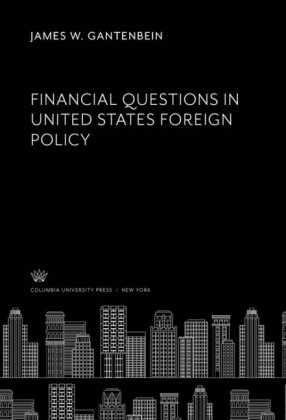 Financial Questions in United States Foreign Policy