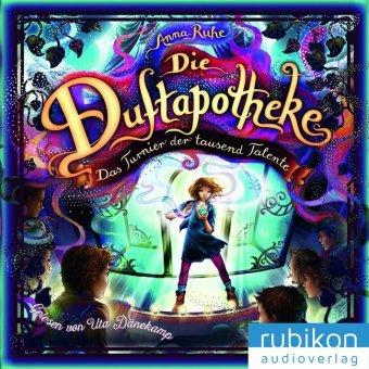 Die Duftapotheke - Das Turnier der tausend Talente, 1 Audio-CD, MP3