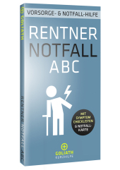 RENTNER NOTFALL ABC - Vorsorge- und Notfall-Hilfe