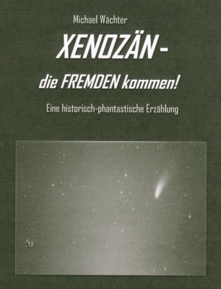 XENOZÄN - die FREMDEN kommen