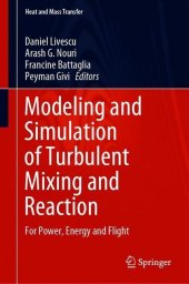 Modeling and Simulation of Turbulent Mixing and Reaction
