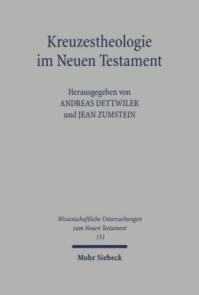 Kreuzestheologie im Neuen Testament