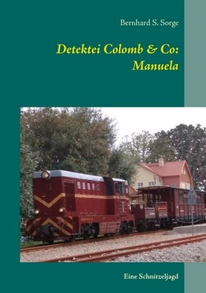 Detektei Colomb & Co: Manuela