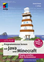 Let's Play.Programmieren lernen mit Java und Minecraft
