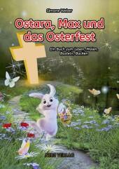 Ostara, Max und das Osterfest