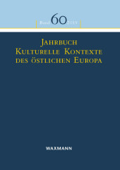 Jahrbuch Kulturelle Kontexte des östlichen Europa