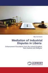 Mediation of Industrial Disputes in Liberia