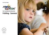 Musikgarten 2 - Frühling/Sommer - Liederheft mit CD