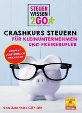 Steuerwissen2go: Crashkurs Steuern für Kleinunternehmen und Freiberufler