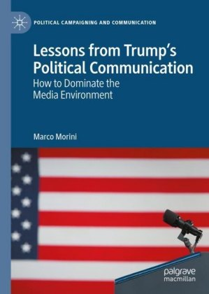Lessons from Trump's Political Communication