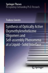 Synthesis of Optically Active Oxymethylenehelicene Oligomers and Self-assembly Phenomena at a Liquid-Solid Interface