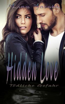 Hidden Love - Tödliche Gefahr