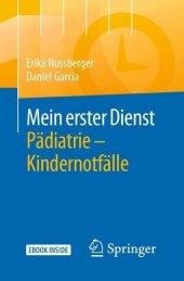 Mein erster Dienst Pädiatrie - Kindernotfälle