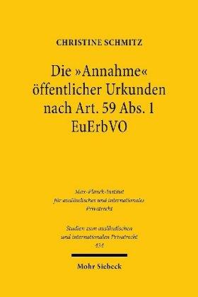 Die 'Annahme' öffentlicher Urkunden nach Art. 59 Abs. 1 EuErbVO