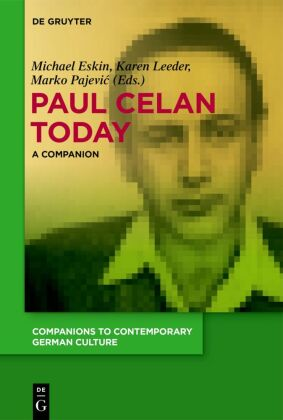 Paul Celan Today