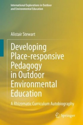 Developing Place-responsive Pedagogy in Outdoor Environmental Education