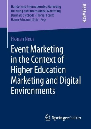 Event Marketing in the Context of Higher Education Marketing and Digital Environments