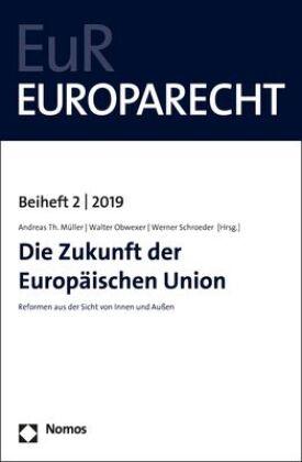 Die Zukunft der Europäischen Union