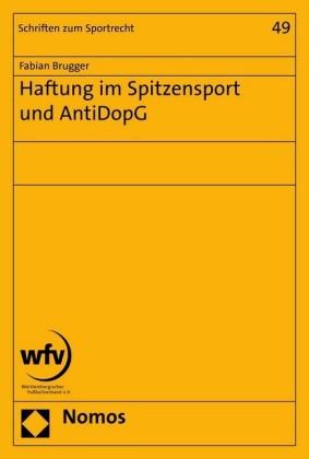 Haftung im Spitzensport und AntiDopG
