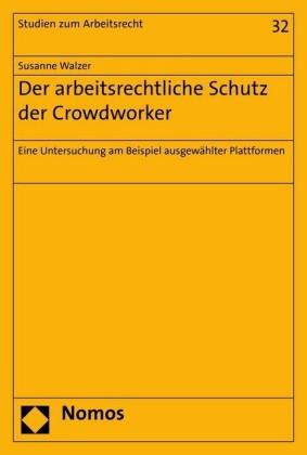 Der arbeitsrechtliche Schutz der Crowdworker