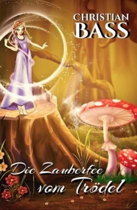 Die Zauberfee vom Trödel