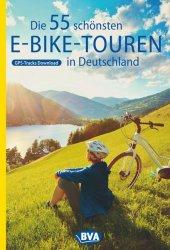Die 55 schönsten E-Bike Touren in Deutschland Cover