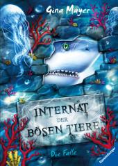 Internat der bösen Tiere: Die Falle Cover