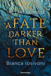 The Last Goddess: A Fate Darker Than Love