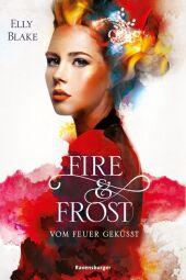 Fire & Frost: Vom Feuer geküsst