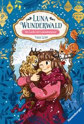 Luna Wunderwald: Ein Luchs mit Liebeskummer