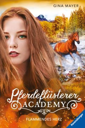 Pferdeflüstrerer-Academy: Flammendes Herz