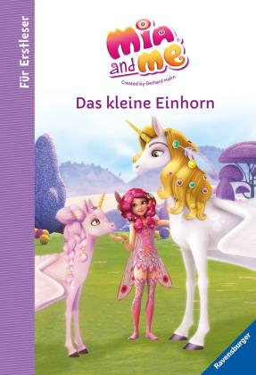 Mia and me: Das kleine Einhorn - Für Erstleser
